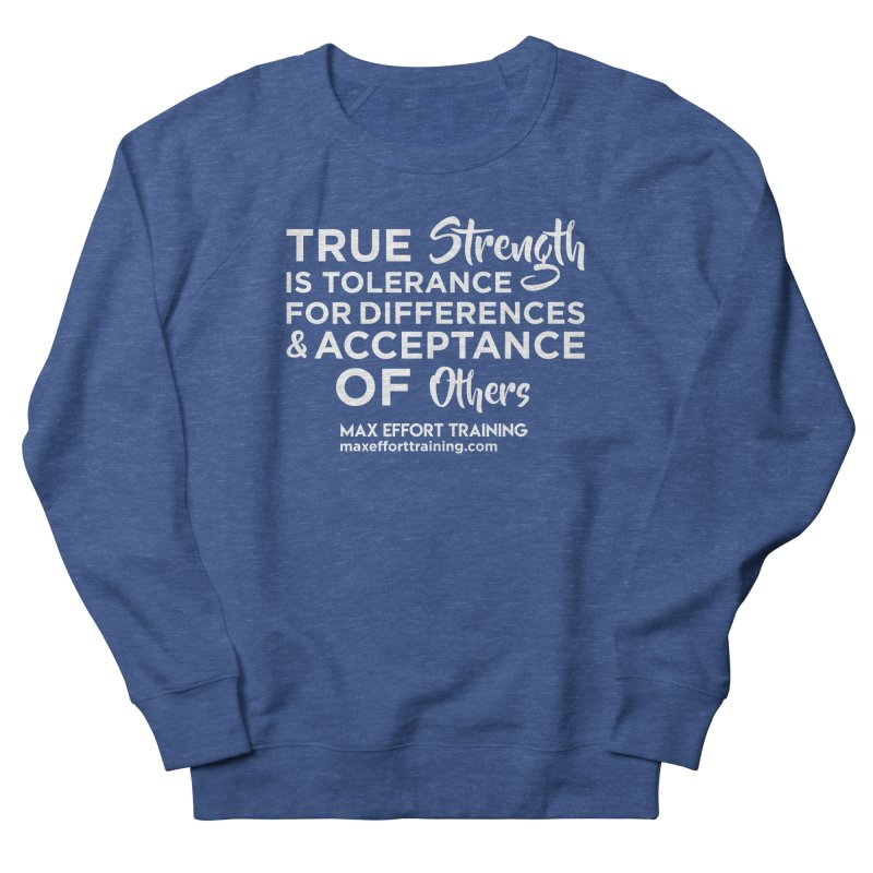True Strength (White) Men's French Terry Sweatshirt by Max Effort Training