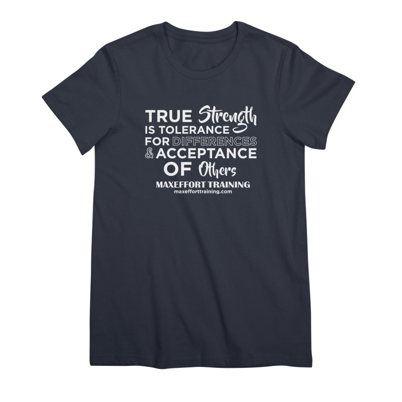 True Strength (White) Women's Premium T-Shirt by Max Effort Training