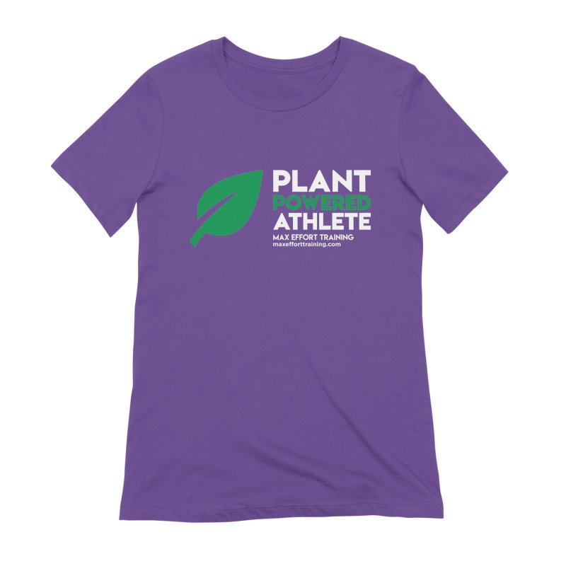 Plant Powered Athlete Women's Extra Soft T-Shirt by Max Effort Training