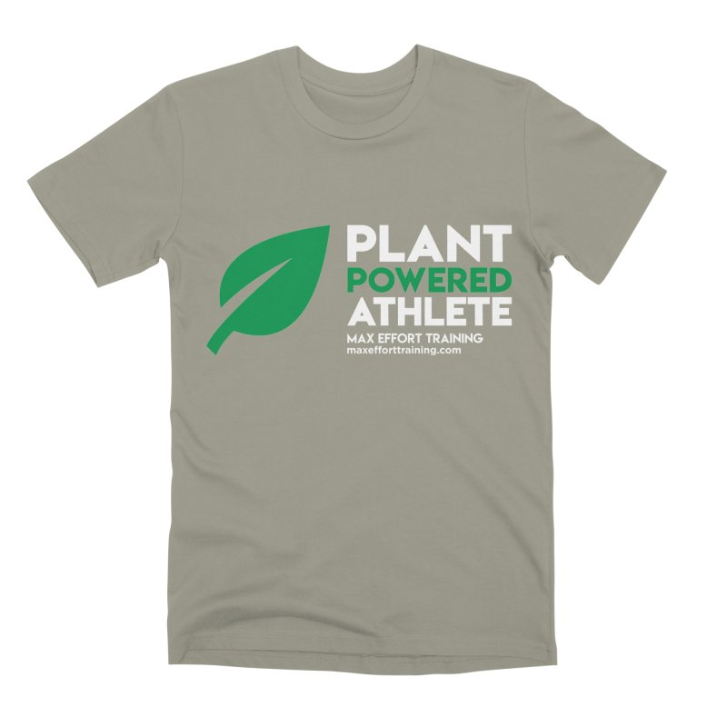 Plant Powered Athlete Men's Premium T-Shirt by Max Effort Training