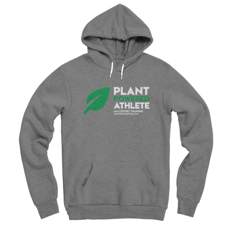 Plant Powered Athlete Women's Pullover Hoody by Max Effort Training