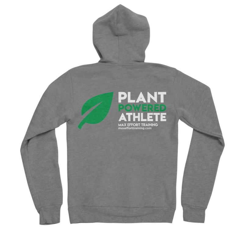 Plant Powered Athlete Women's Zip-Up Hoody by Max Effort Training