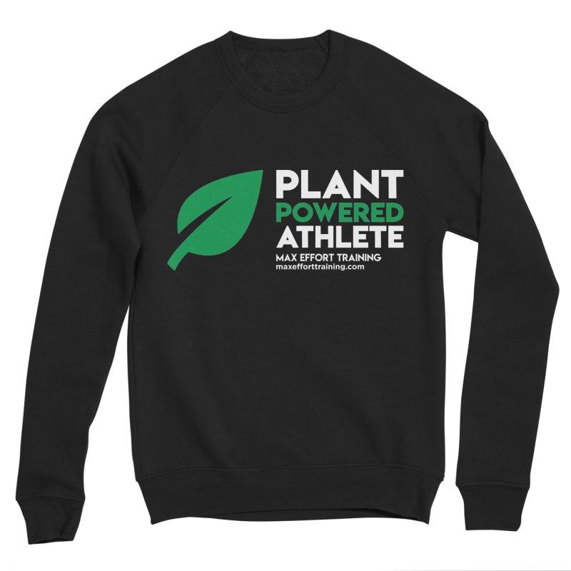 Plant Powered Athlete Women's Sponge Fleece Sweatshirt by Max Effort Training