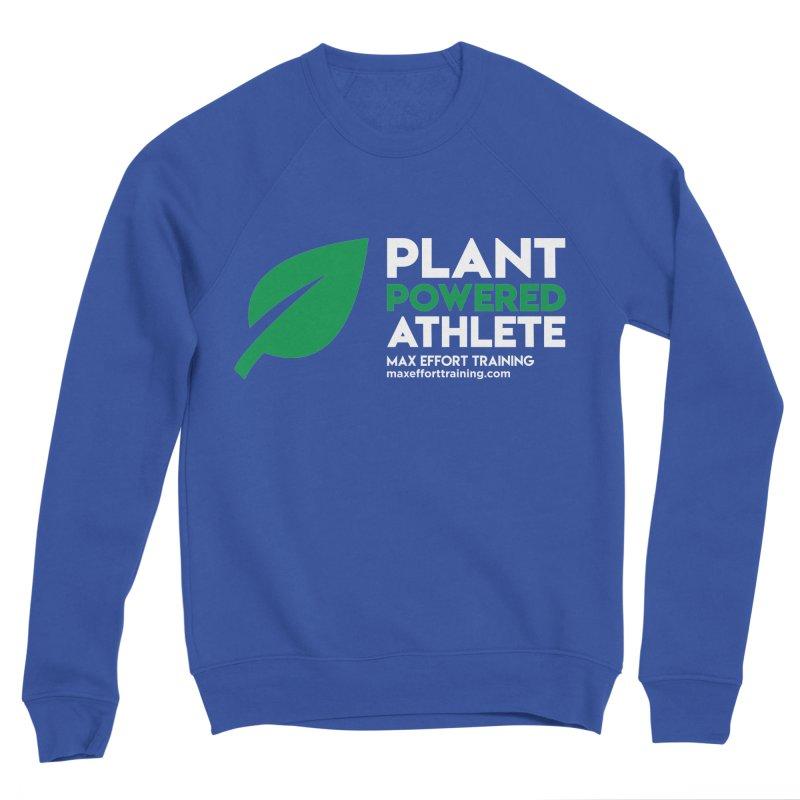 Plant Powered Athlete Women's Sweatshirt by Max Effort Training
