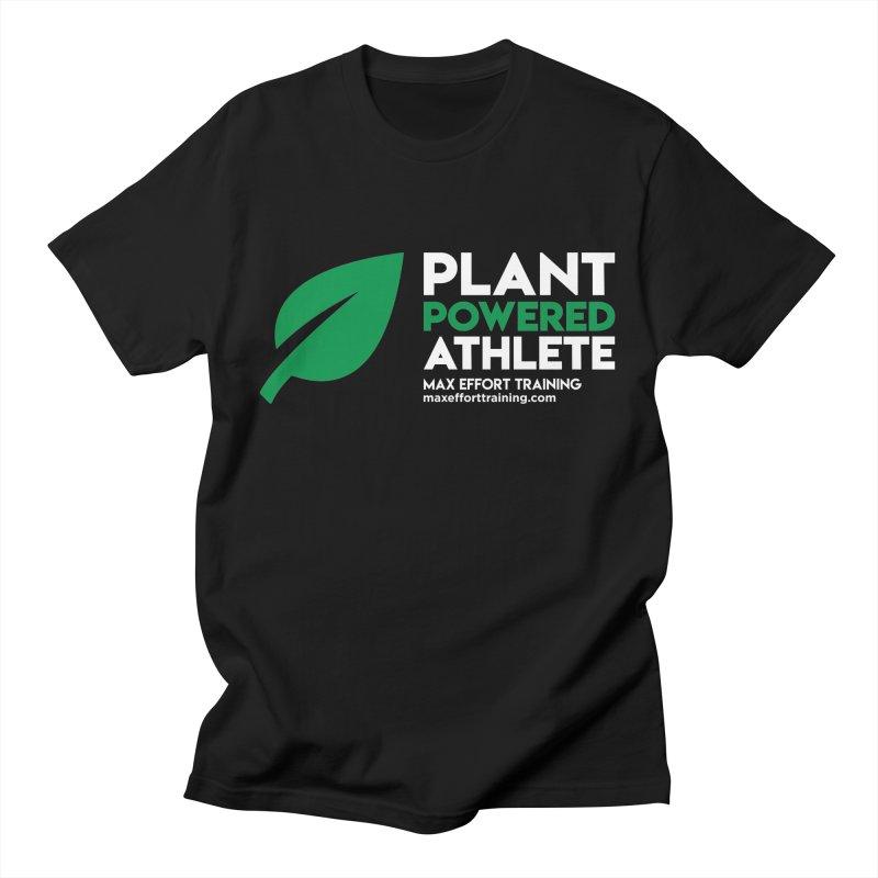 Plant Powered Athlete Women's Regular Unisex T-Shirt by Max Effort Training