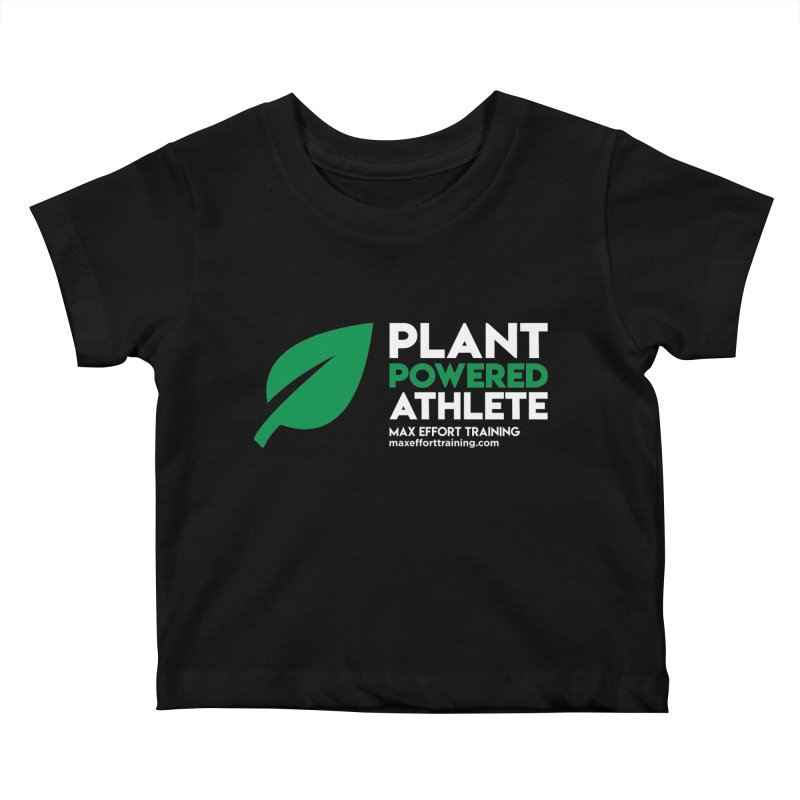 Plant Powered Athlete Kids Baby T-Shirt by Max Effort Training