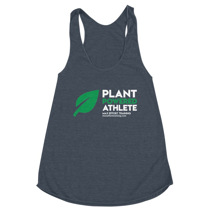 Plant Powered Athlete Women's Racerback Triblend Tank by Max Effort Training