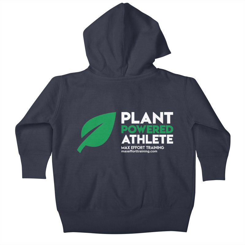 Plant Powered Athlete Kids Baby Zip-Up Hoody by Max Effort Training