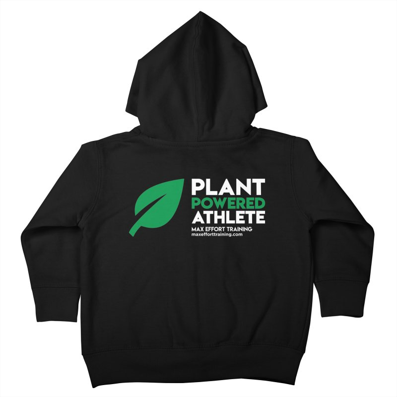 Plant Powered Athlete Kids Toddler Zip-Up Hoody by Max Effort Training