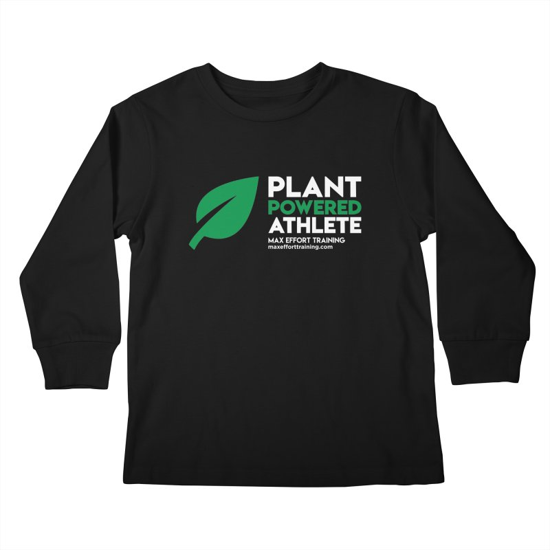 Plant Powered Athlete Kids Longsleeve T-Shirt by Max Effort Training