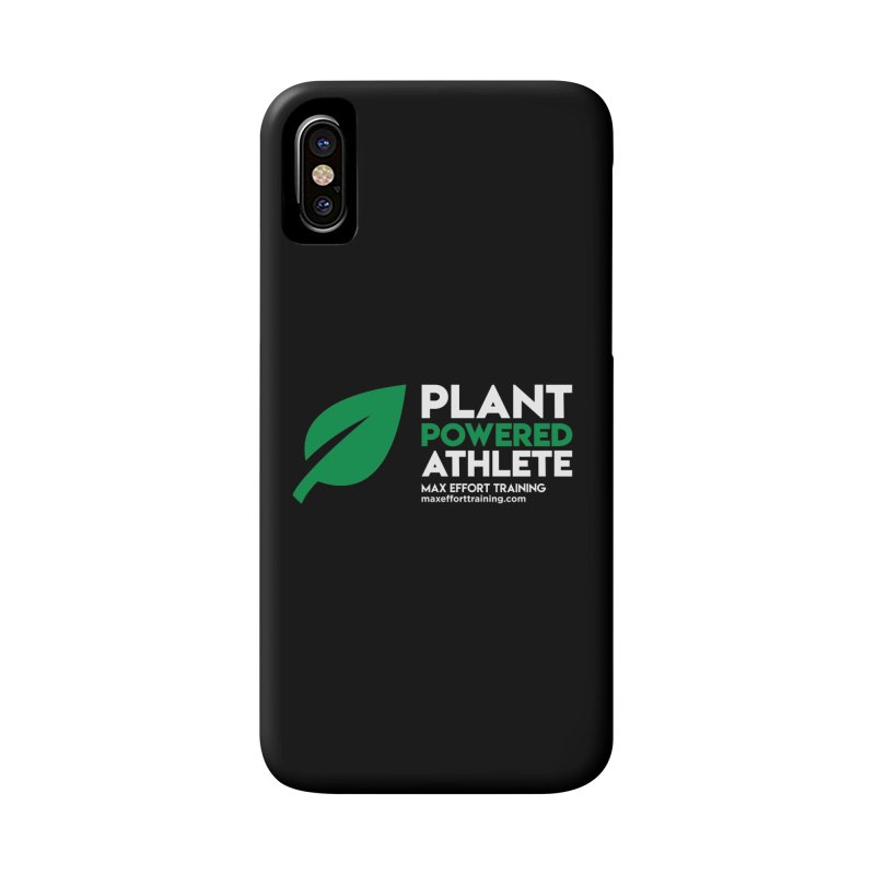 Plant Powered Athlete Accessories Phone Case by Max Effort Training