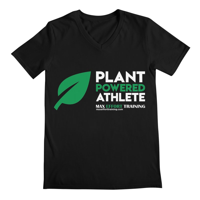 Plant Powered Athlete Men's Regular V-Neck by Max Effort Training