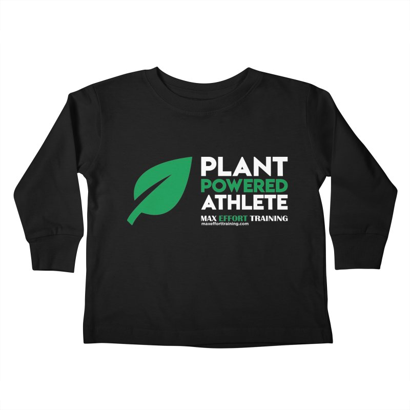 Plant Powered Athlete Kids Toddler Longsleeve T-Shirt by Max Effort Training
