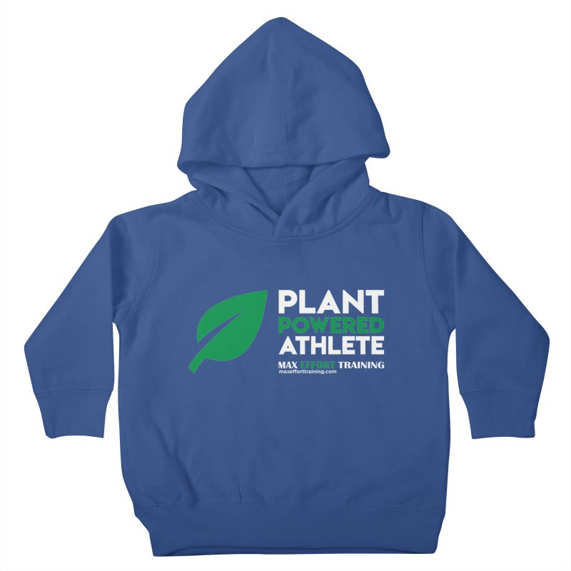 Plant Powered Athlete Kids Toddler Pullover Hoody by Max Effort Training
