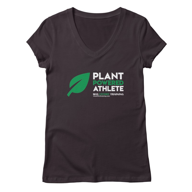 Plant Powered Athlete Women's Regular V-Neck by Max Effort Training