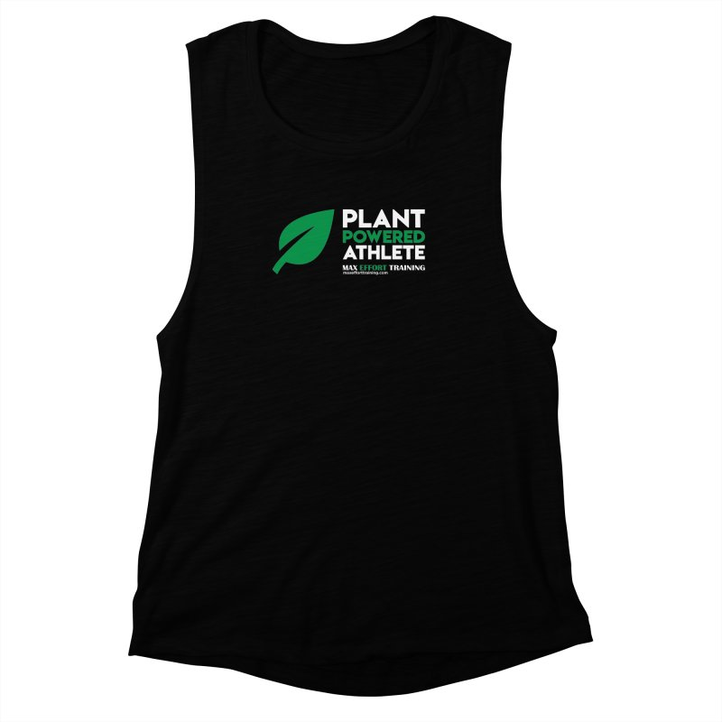 Plant Powered Athlete Women's Muscle Tank by Max Effort Training