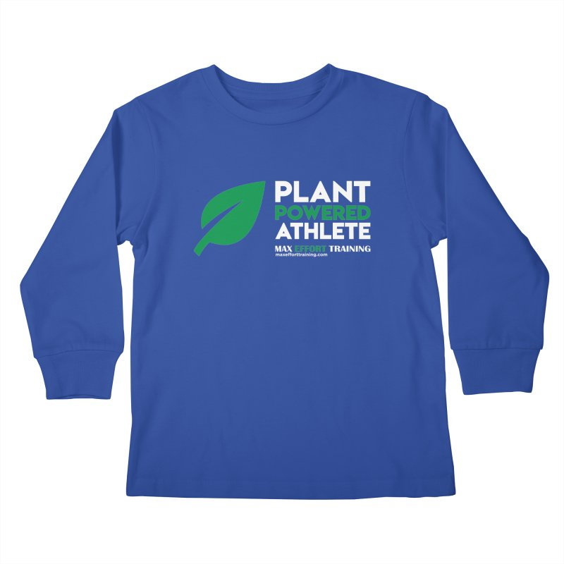 Plant Powered Athlete Kids Longsleeve T-Shirt by Max Effort Training
