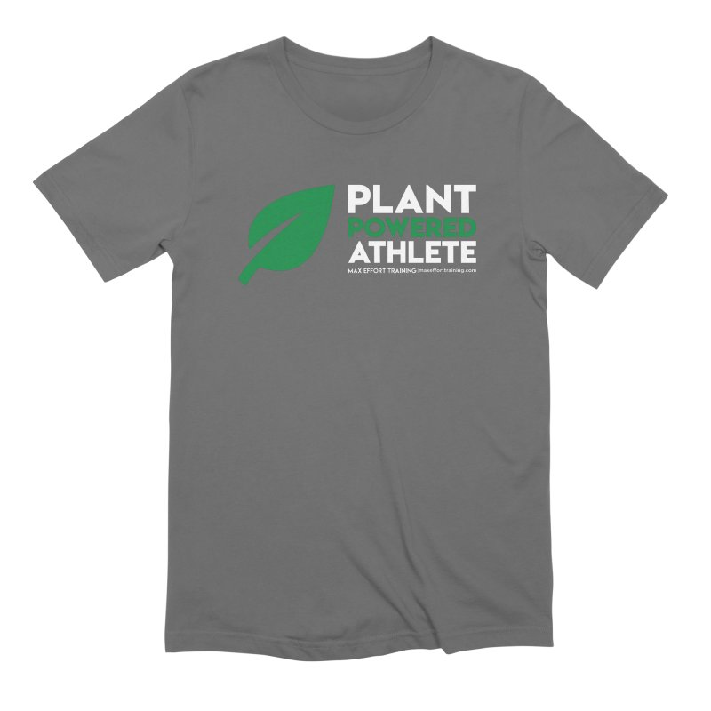 Plant Powered Athlete Men's T-Shirt by Max Effort Training
