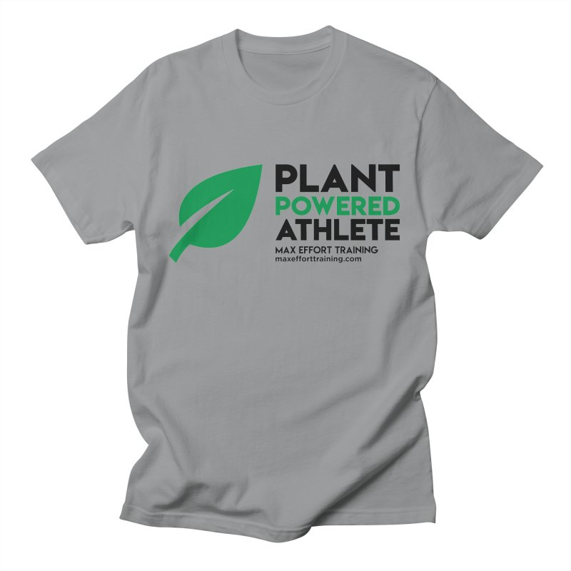 Plant Powered Athlete - Black Women's Regular Unisex T-Shirt by Max Effort Training