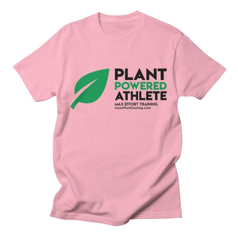 Plant Powered Athlete - Black Women's Regular Unisex T-Shirt by Max Effort Training