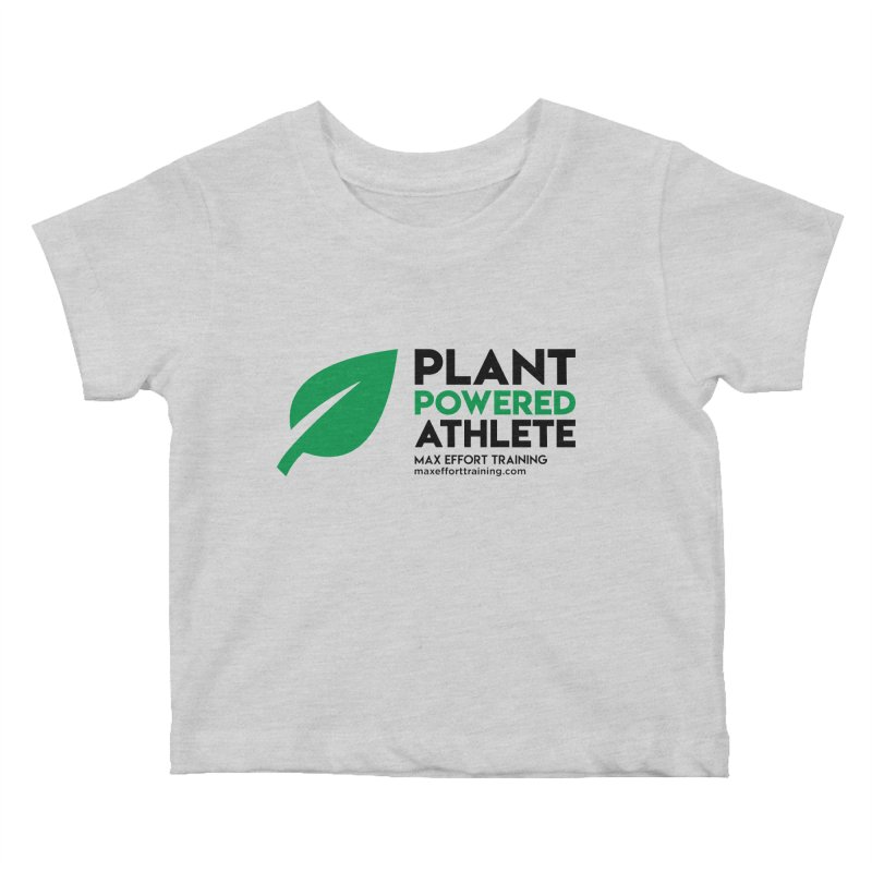 Plant Powered Athlete - Black Kids Baby T-Shirt by Max Effort Training