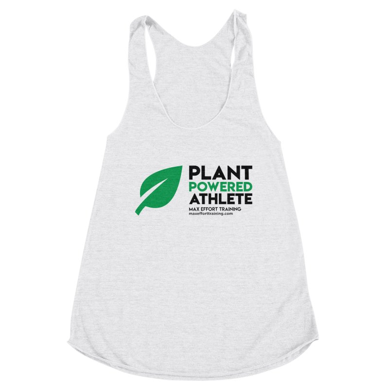Plant Powered Athlete - Black Women's Racerback Triblend Tank by Max Effort Training