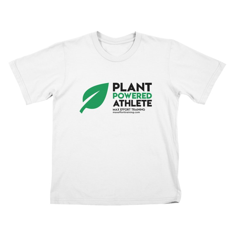 Plant Powered Athlete - Black Kids T-Shirt by Max Effort Training