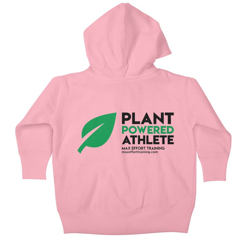Plant Powered Athlete - Black Kids Baby Zip-Up Hoody by Max Effort Training