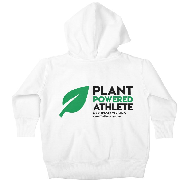 Plant Powered Athlete - Black Kids Baby Zip-Up Hoody by Max Effort Training