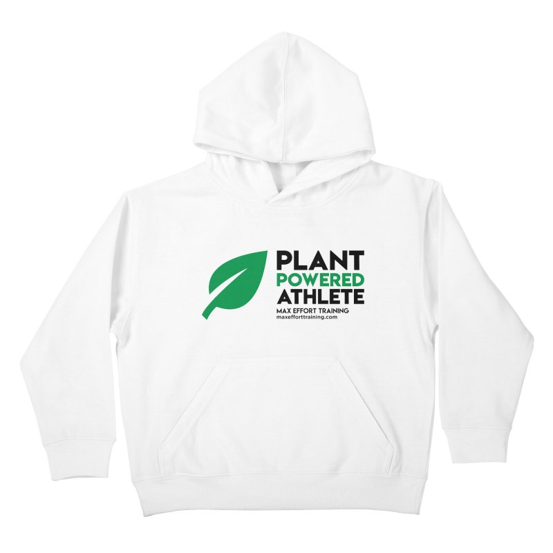 Plant Powered Athlete - Black Kids Pullover Hoody by Max Effort Training
