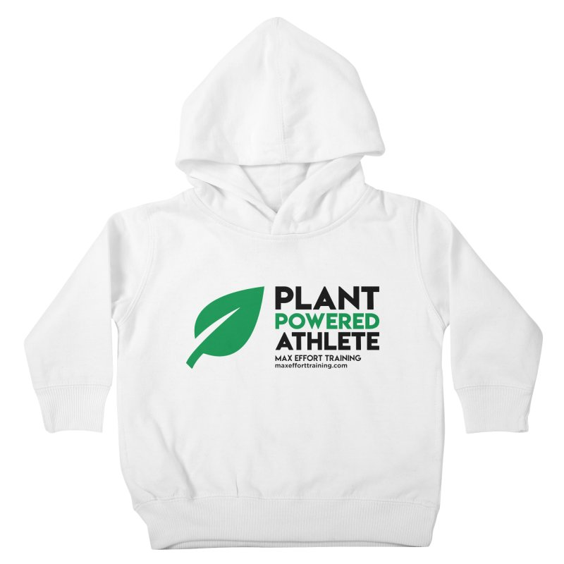 Plant Powered Athlete - Black Kids Toddler Pullover Hoody by Max Effort Training