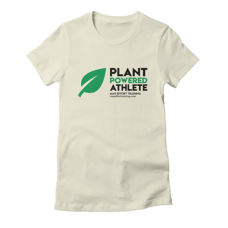 Plant Powered Athlete - Black Women's Fitted T-Shirt by Max Effort Training