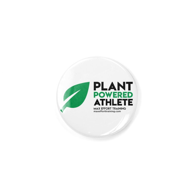 Plant Powered Athlete - Black Accessories Button by Max Effort Training