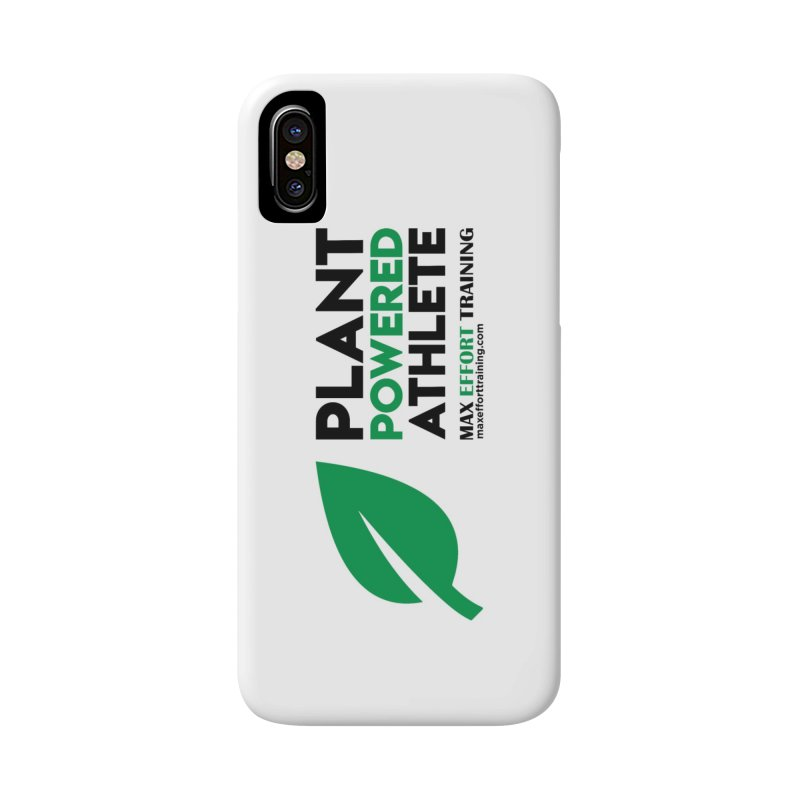 Plant Powered Athlete - Black Accessories Phone Case by Max Effort Training