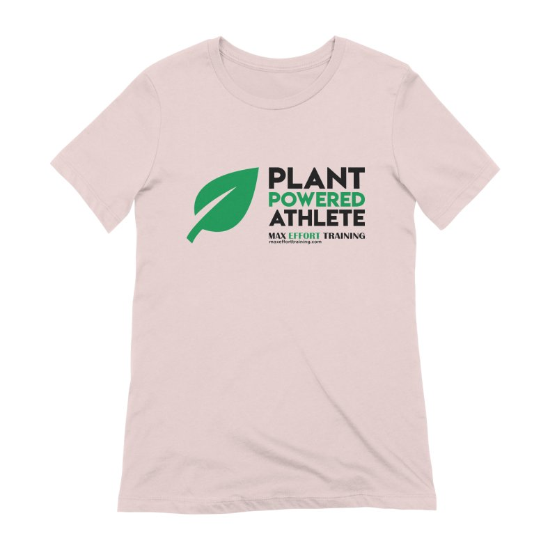 Plant Powered Athlete - Black Women's Extra Soft T-Shirt by Max Effort Training