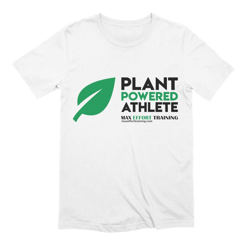 Plant Powered Athlete - Black Men's Extra Soft T-Shirt by Max Effort Training