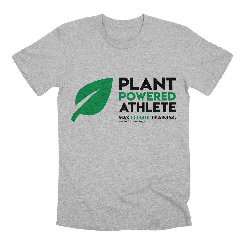 Plant Powered Athlete - Black Men's Premium T-Shirt by Max Effort Training