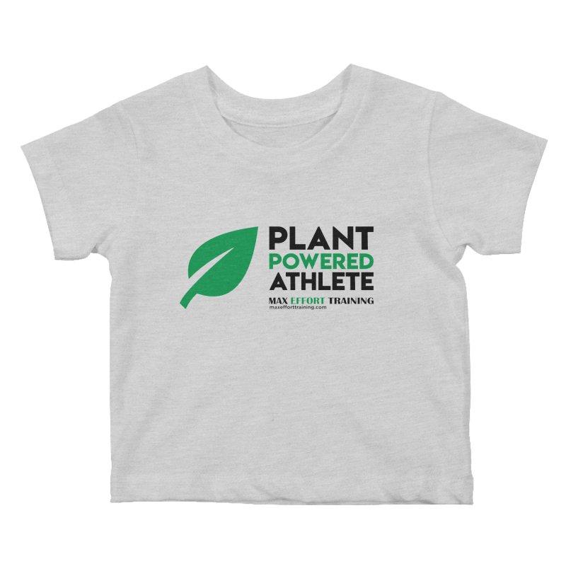 Plant Powered Athlete - Black Kids Baby T-Shirt by Max Effort Training