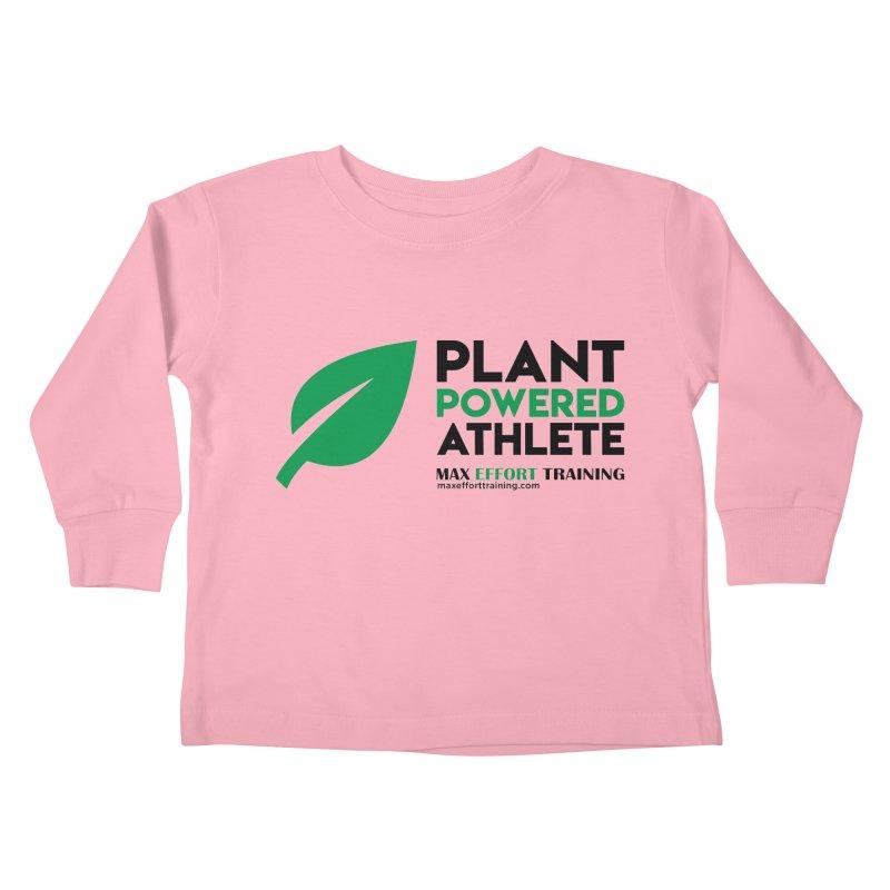Plant Powered Athlete - Black Kids Toddler Longsleeve T-Shirt by Max Effort Training
