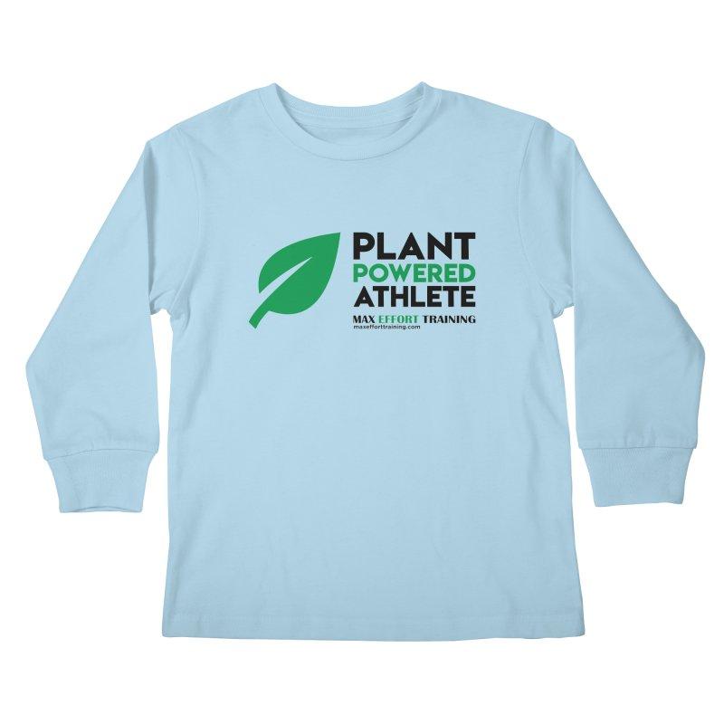 Plant Powered Athlete - Black Kids Longsleeve T-Shirt by Max Effort Training