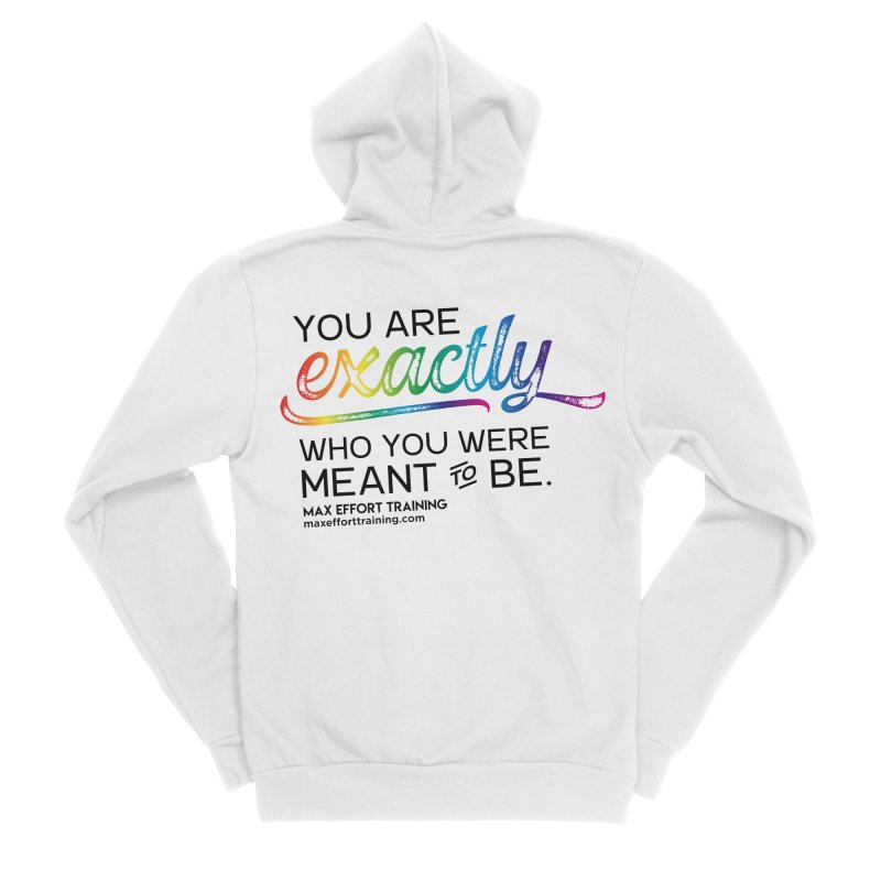 Who You Were Meant To Be Women's Zip-Up Hoody by Max Effort Training