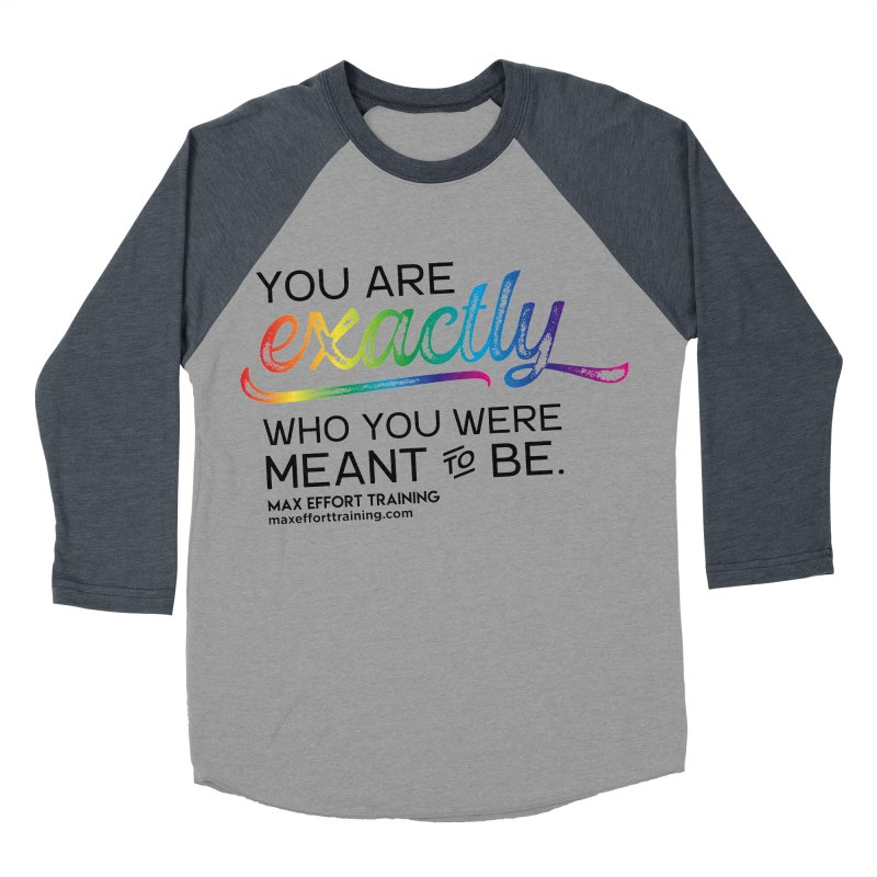 Who You Were Meant To Be Men's Baseball Triblend Longsleeve T-Shirt by Max Effort Training