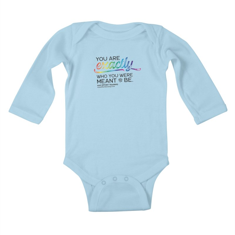 Who You Were Meant To Be Kids Baby Longsleeve Bodysuit by Max Effort Training