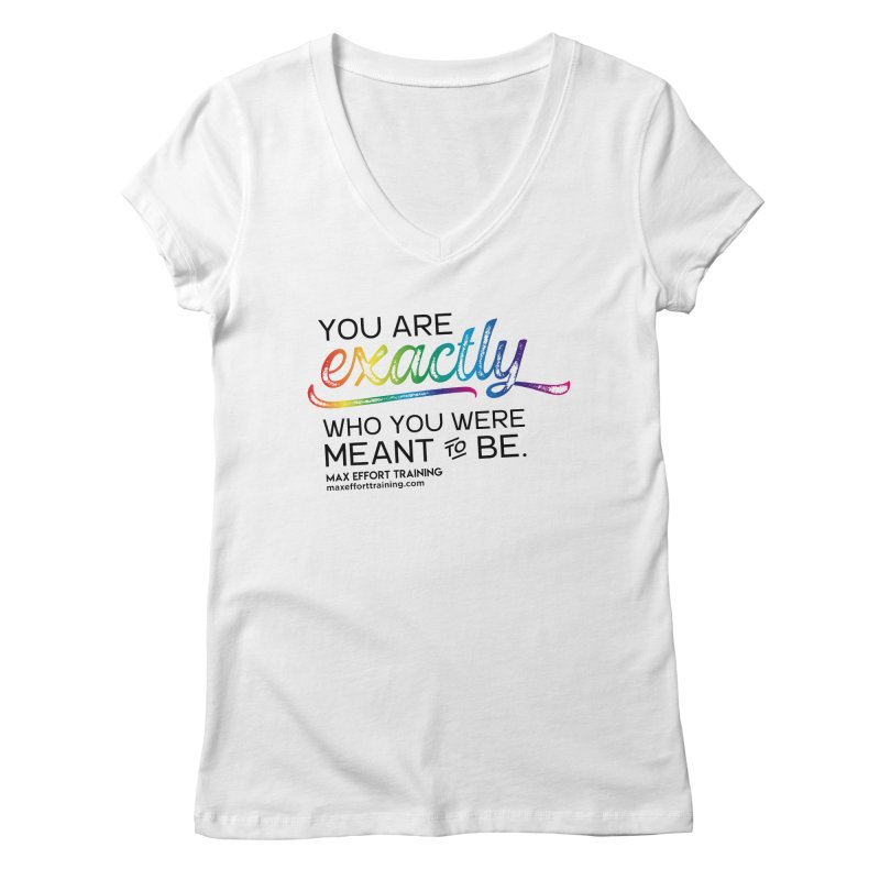 Who You Were Meant To Be Women's Regular V-Neck by Max Effort Training