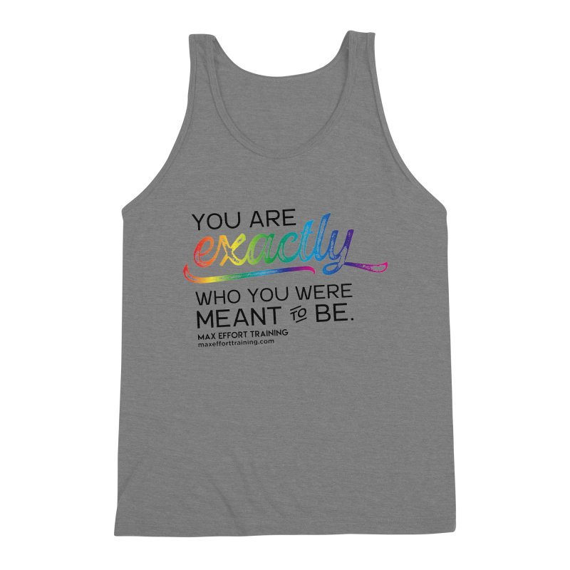 Who You Were Meant To Be Men's Triblend Tank by Max Effort Training