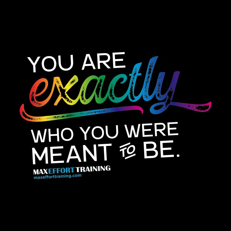 Who You Are - White by Max Effort Training