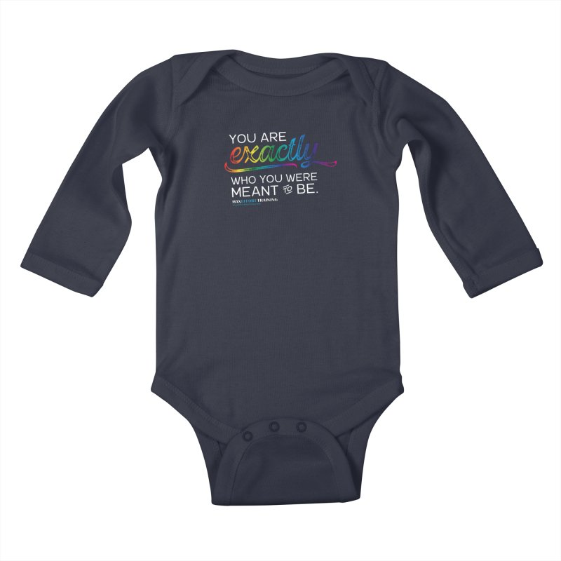 Who You Are - White Kids Baby Longsleeve Bodysuit by Max Effort Training