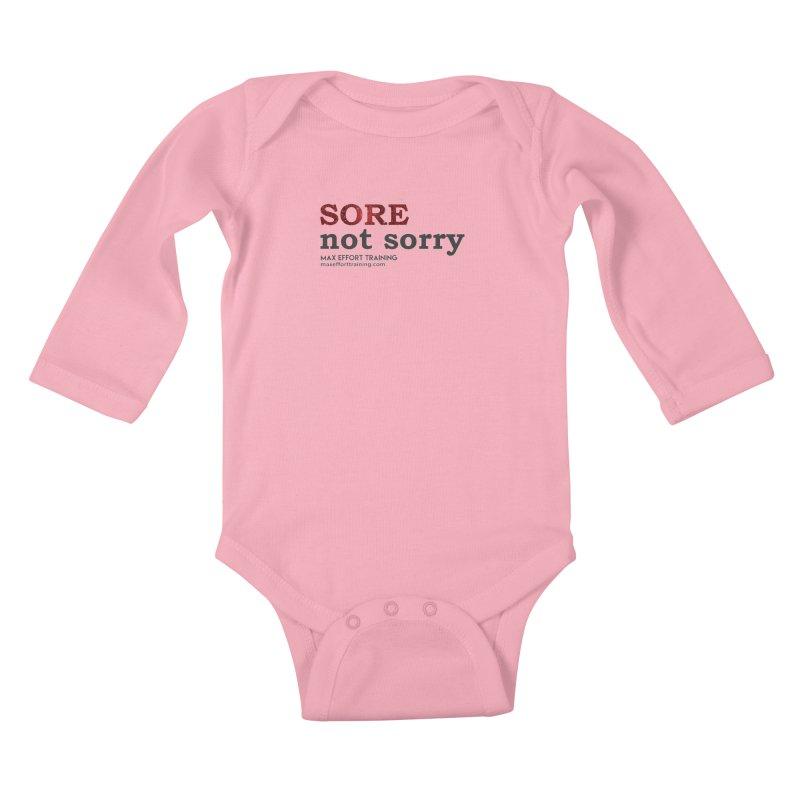 Sore - Not Sorry Kids Baby Longsleeve Bodysuit by Max Effort Training