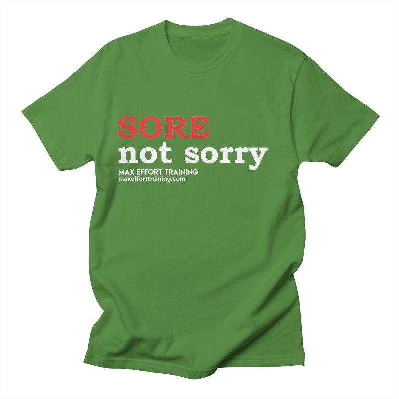 Sore-Not Sorry (White) Women's Regular Unisex T-Shirt by Max Effort Training
