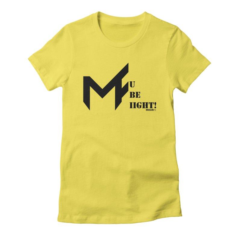 Black Label Women's T-Shirt by MOUR Fit's Artist Shop